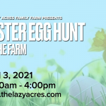 Lazy Acres - Easter Egg Hunt 2021