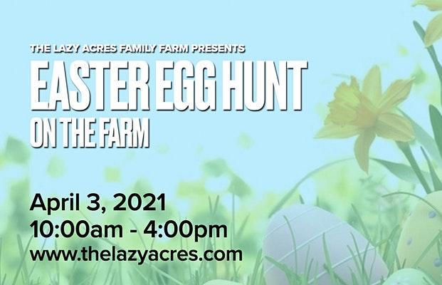 Lazy Acres - Easter Egg Hunt 2021